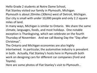 Hello  Grade 2 students at Notre Dame School,