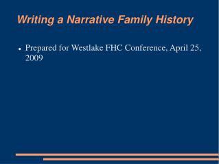 Writing a Narrative Family History