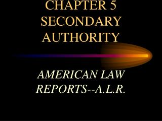 CHAPTER 5  SECONDARY AUTHORITY