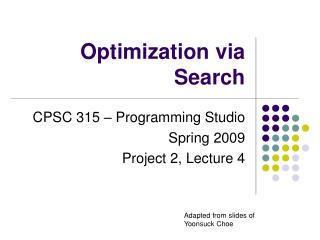 Optimization via Search