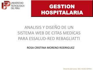 ANALISIS Y DISEÑO DE UN SISTEMA WEB DE CITAS MEDICAS PARA ESSALUD-RED REBAGLIATTI