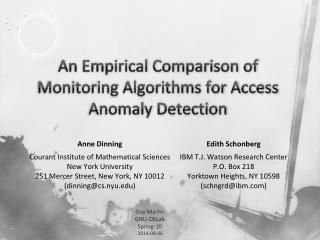 An Empirical Comparison of Monitoring Algorithms for Access Anomaly Detection