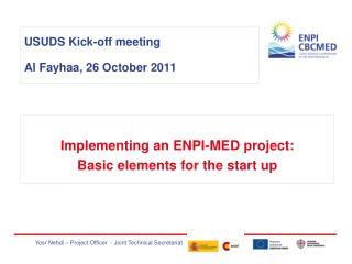 USUDS Kick-off meeting Al Fayhaa, 26 October 2011
