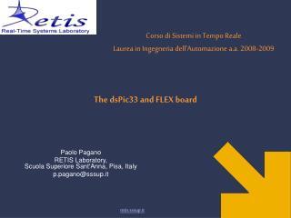 The dsPic33 and FLEX board
