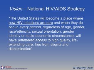 Vision —  National HIV/AIDS Strategy