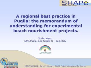 Nicola Ungaro ARPA Puglia, C.so Trieste 27 – Bari, Italy