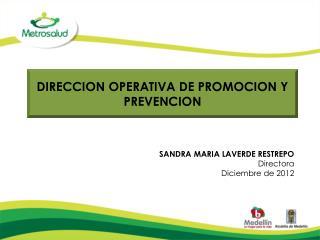DIRECCION OPERATIVA DE PROMOCION Y PREVENCION