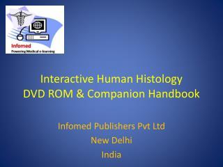 Interactive Human Histology  DVD ROM & Companion Handbook