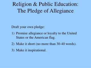 Religion & Public Education: The Pledge of Allegiance