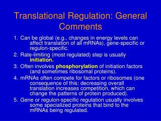 Translational Regulation: General Comments
