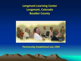 Longmont Learning Center Longmont, Colorado Boulder County