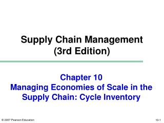 Chapter 10 Managing Economies of Scale in the Supply Chain: Cycle Inventory