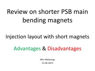 Review on shorter PSB main bending magnets