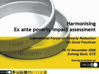 Harmonising Ex ante poverty impact assessment International Forum on Poverty Reduction