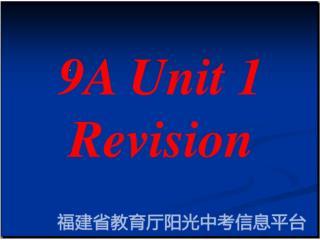9A Unit 1 Revision