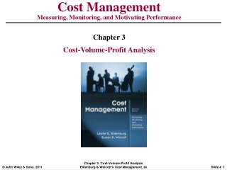 Cost Management Measuring, Monitoring, and Motivating Performance