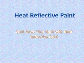 Heat Reflective Paint
