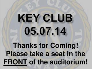 Key Club 05.07.14