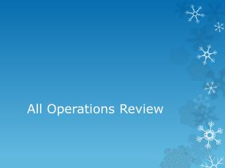 All Operations Review