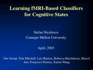 Learning fMRI-Based Classifiers for Cognitive States