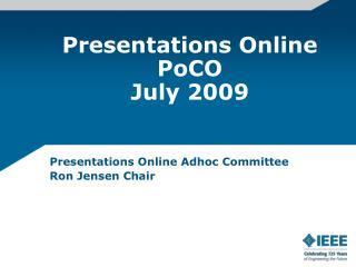 Presentations Online PoCO July 2009