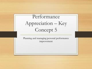 Performance Appreciation – Key Concept 5