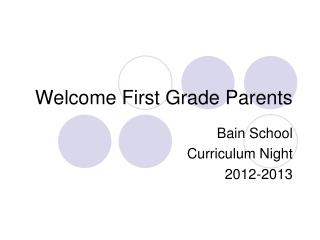 Welcome First Grade Parents