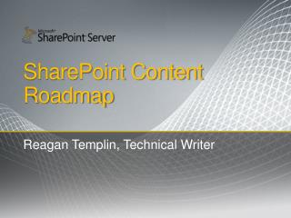 SharePoint Content Roadmap