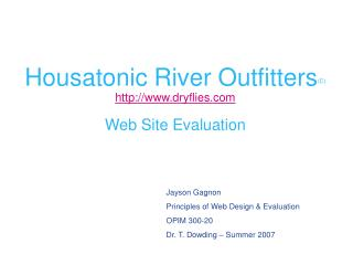 Housatonic River Outfitters (C)  dryflies Web Site Evaluation