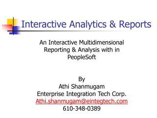 Interactive Analytics & Reports