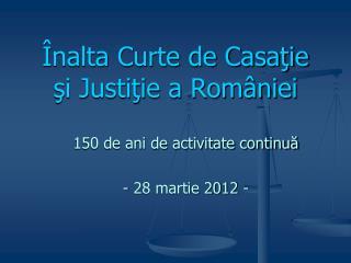 Înalta Curte de Casaţie şi Justiţie a României