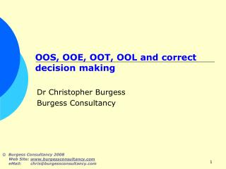 OOS, OOE, OOT, OOL and correct decision making