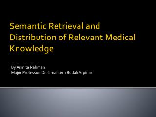 Semantic Retrieval and Distribution of Relevant Medical Knowledge
