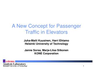 A New Concept for Passenger Traffic in Elevators