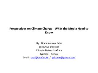 Perspectives on Climate Change:  What the Media Need to Know