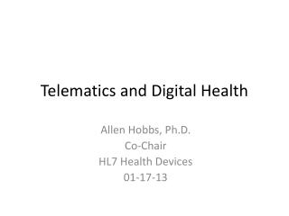 Telematics and Digital Health