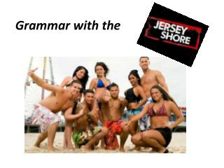 Grammar with the