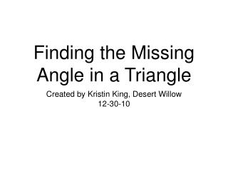 Finding the Missing Angle in a Triangle
