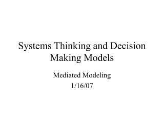 Systems Thinking and Decision Making Models