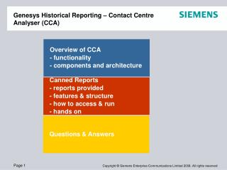 Genesys Historical Reporting – Contact Centre Analyser (CCA)