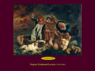 Eugène Ferdinand Lacroix  (1798-1863)