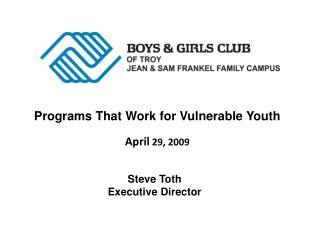 Programs That Work for Vulnerable Youth