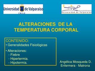 ALTERACIONES  DE LA  TEMPERATURA CORPORAL