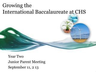 Growing the  International Baccalaureate at CHS