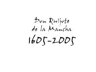 PORTADA DE LA PRIMERA EDICIÓN DE  EL QUIJOTE , 1605