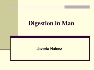 Digestion in Man