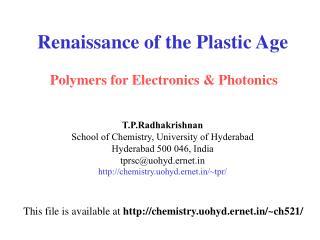 Renaissance of the Plastic Age