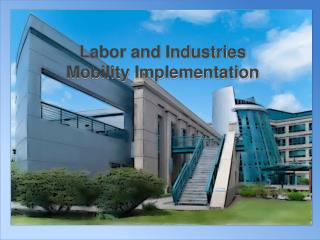 Labor and Industries Mobility Implementation