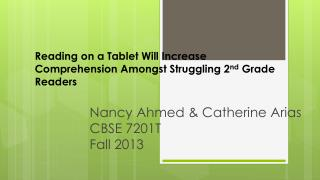 Reading  on a Tablet Will Increase Comprehension Amongst Struggling 2 nd  Grade Readers