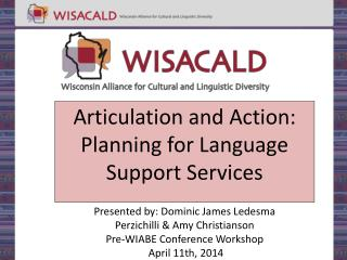 Articulation and Action: Planning for Language Support Services